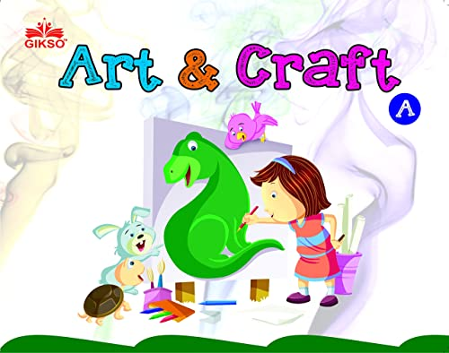 Activity Book - Art & Craft A For Kids - Age 3 to 6 Years