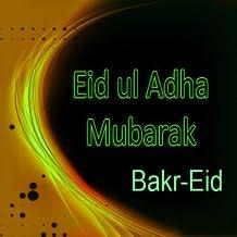 Eid al-Adha (Bakr-Eid) Wishes and Greetings