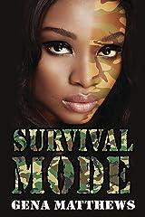 Survival Mode Kindle Edition