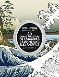 30 obras maestras de estampas japonesas para colorear (Larousse - Libros Ilustrados/ Prácticos - Ocio Y Naturaleza - Ocio)