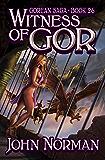 Witness of Gor (Gorean Saga Book 26)