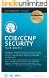 CCIE/CCNP Security SNCF 300-710: Todd Lammle Authorized