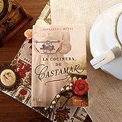La cocinera de Castamar: 3 Autores Españoles e ...