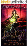 Dead City (Chronicles of Deadworld Book 2)