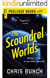 The Scoundrel Worlds: Book Two of the Star Risk Series (Prologue Books)