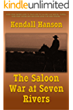 The Saloon War at Seven Rivers (Farr and Fat Jack Book 2)