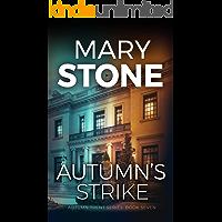 Autumn's Strike (Autumn Trent FBI Mystery Series Book 7)