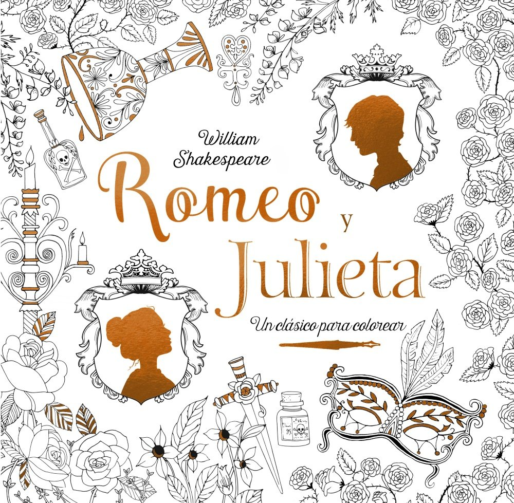 Clásicos para colorear. Romeo y Julieta Castellano - Adultos - Libros Singulares - Otros Libros Singulares: Amazon.es: William Shakespeare, Renia Metallinou ...