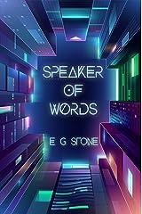 Speaker of Words Kindle Edition