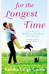 For the Longest Time (Harvest Cove Series Book 1) Kindle Edition