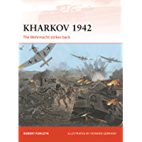 Kharkov 1942: The Wehrmacht strikes back (Campaign Book 254)