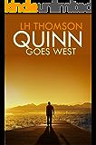 Quinn Goes West: A gripping mystery thriller (Liam Quinn Mysteries Book 3)