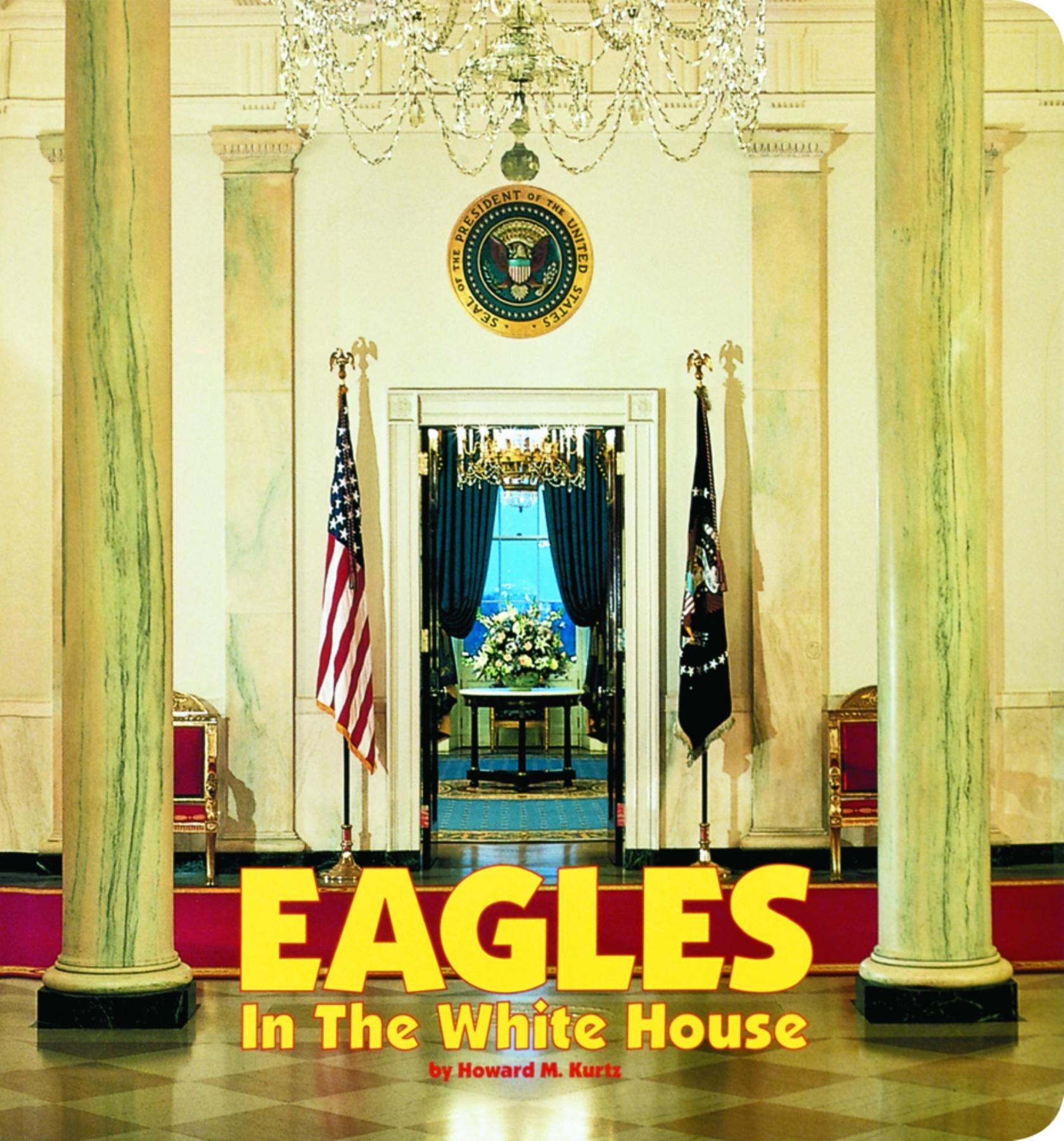 Eagles in the White House pdf epub
