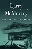 The Last Picture Show: A Novel (Thalia Trilogy Book 1)