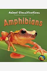 Amphibians (Animal Classifications) Paperback