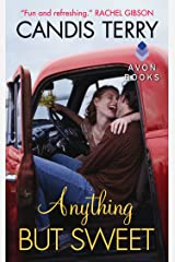 Anything But Sweet (Sweet, Texas Book 1) Kindle Edition