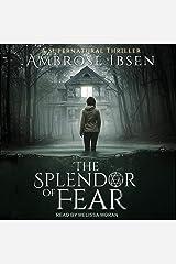 The Splendor of Fear Audible Audiobook
