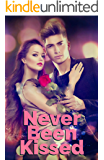 Never Been Kissed: A High School Romance