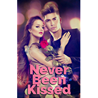 Never Been Kissed: A High School Romance (English Edition)