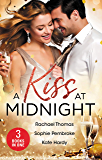 A Kiss At Midnight/New Year at the Boss's Bidding/Slow Dance with the Best Man/The Greek Doctor's New-Year Baby