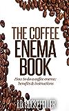 The Coffee Enema Book (J.D. Rockefeller's Book Club)