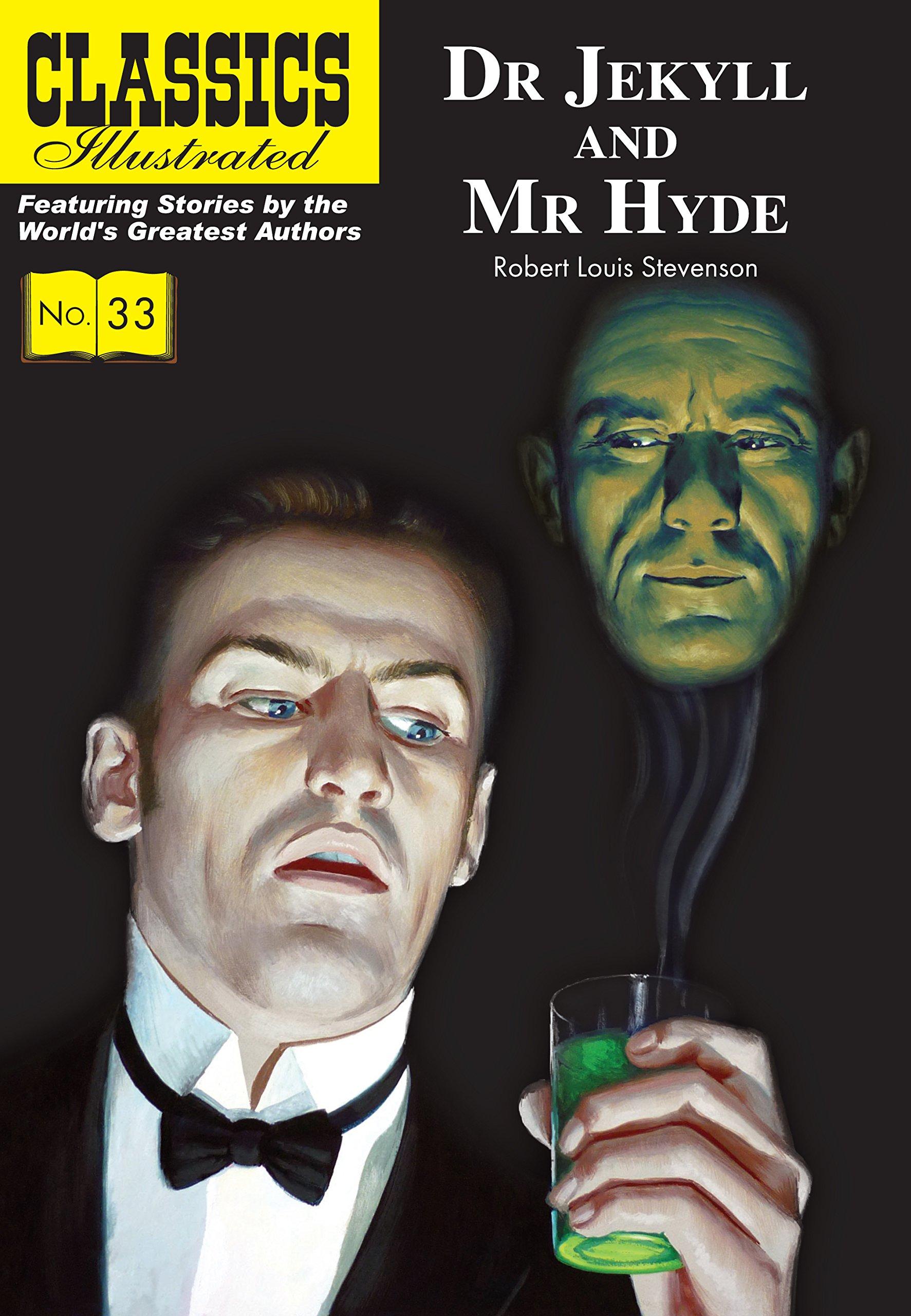 Dr. Jekyll and Mr. Hyde (Classics Illustrated): Robert Louis Stevenson, Lou  Cameron: 9781906814595: Amazon.com: Books