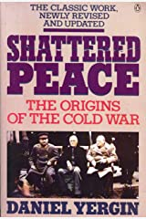 Shattered Peace: The Origins of the Cold War Paperback