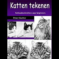 Katten tekenen: Potloodtechnieken voor beginners (English Edition)
