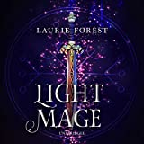 Light Mage (The Black Witch Chronicles, book 2)