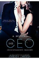 A MENINA DO CEO ( LIVRO ÚNICO) eBook Kindle