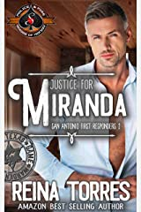 Justice for Miranda (Police and Fire: Operation Alpha) (San Antonio First Responders Book 2) Kindle Edition