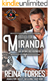 Justice for Miranda (Police and Fire: Operation Alpha) (San Antonio First Responders Book 2)