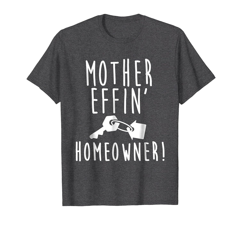 Housewarming Gifts   New Homeowner Gifts   Realtor Shirt-Teechatpro