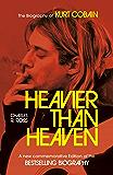 Heavier Than Heaven: The Biography of Kurt Cobain (Scepte 21's) (English Edition)