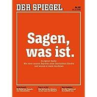 DER SPIEGEL 52/2018: Sagen, was ist.