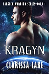 Kragyn (Farseek Warrior Series Book 1) Kindle Edition