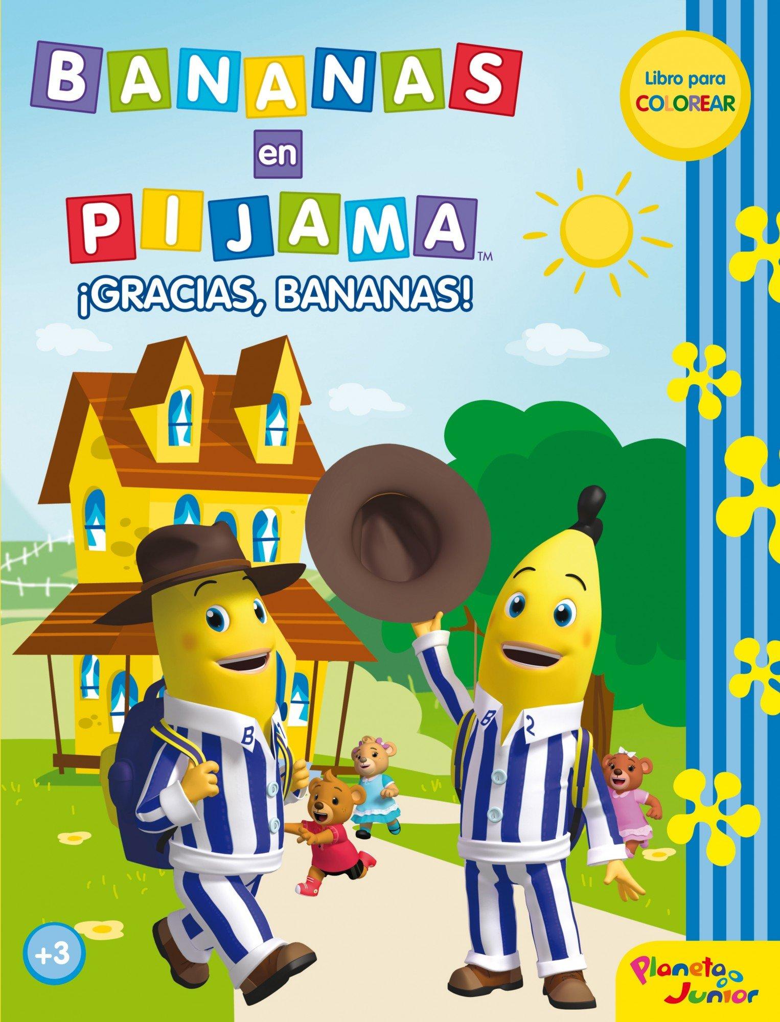 Bananas en pijama. ¡Gracias, Bananas!: Libro para colorear: Amazon.es: Bananas en Pijama, Editorial Planeta S. A.: Libros