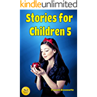 Stories for Children 5: Kids Books ages 5