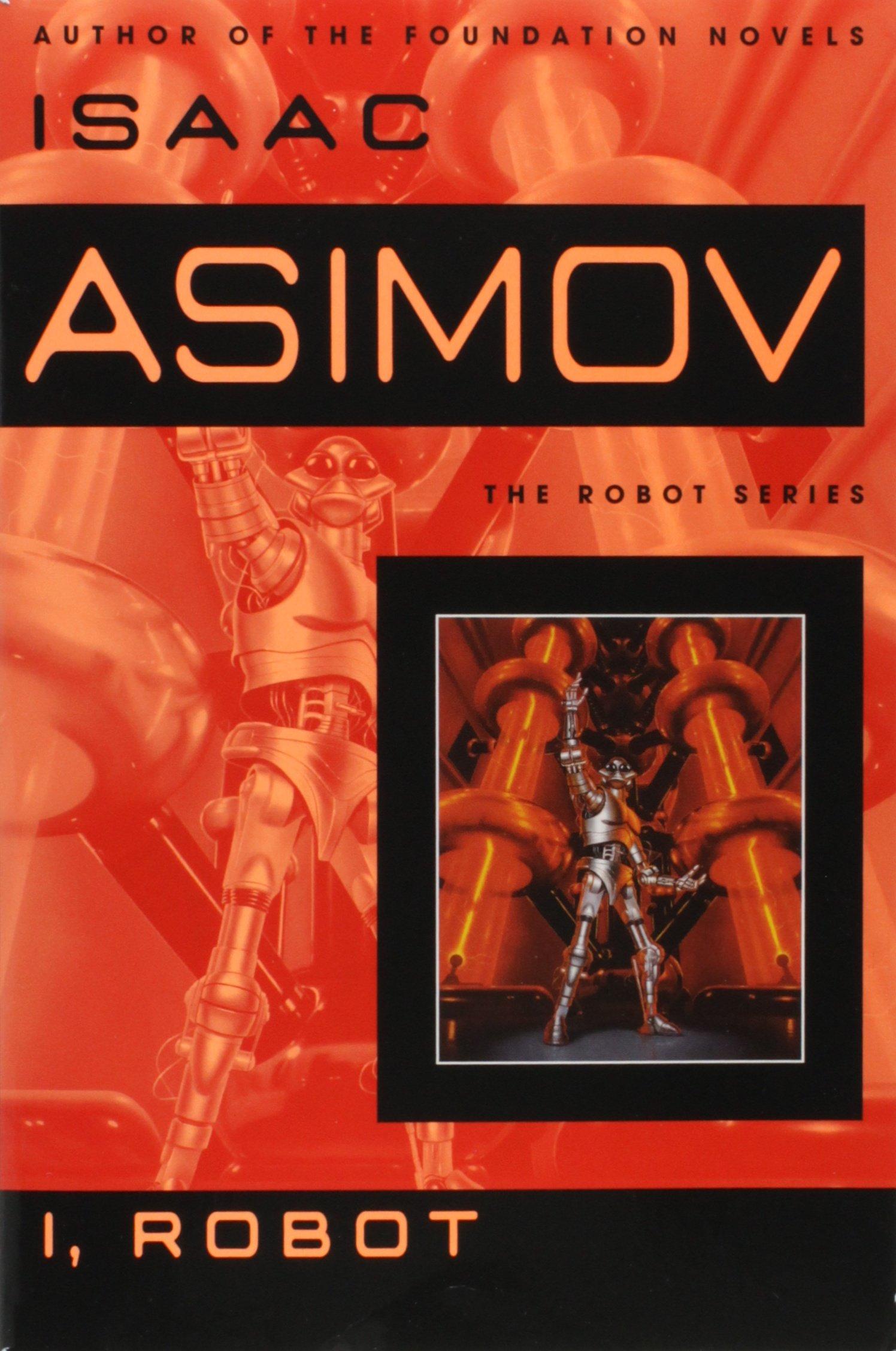 I, Robot (The Robot Series, Band 1): Amazon.de: Isaac Asimov ...