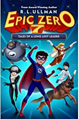 Epic Zero 7: Tales of a Long Lost Leader Kindle Edition