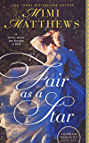 Fair as a Star (Victorian Romantics Book 1)