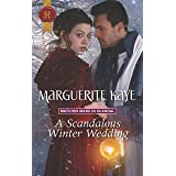A Scandalous Winter Wedding (Matches Made in Scandal Book 4)