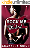 Rock Me : Wicked (Rock Star New Adult Contemporary Romance)