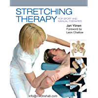 Stretching Therapy for Sport and Manual Therapies (English Edition)