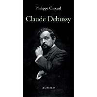 Claude Debussy (French Edition)