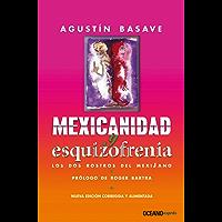 Mexicanidad y esquizofrenia: los dos rostros del MexiJano (Ensayo)