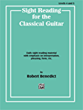 Sight Reading for the Classical Guitar, Level IV-V: Daily Sight Reading Material with Emphasis on Interpretation, Phrasing, Form, and More