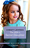The SEAL's Secret Daughter (American Heroes)