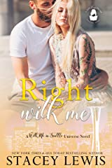 Right With Me: A With Me In Seattle Universe Novel (Lady Boss Press Presents: With Me in Seattle Universe) Kindle Edition