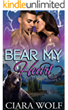 Bear My Heart: An Urban Fantasy Romance Novel